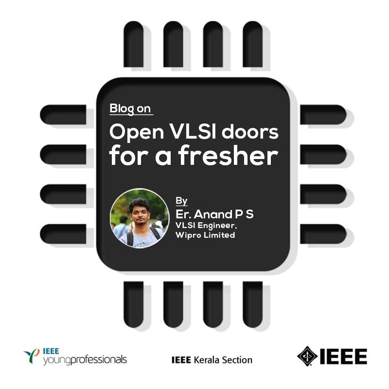 Open VLSI doors for a Fresher