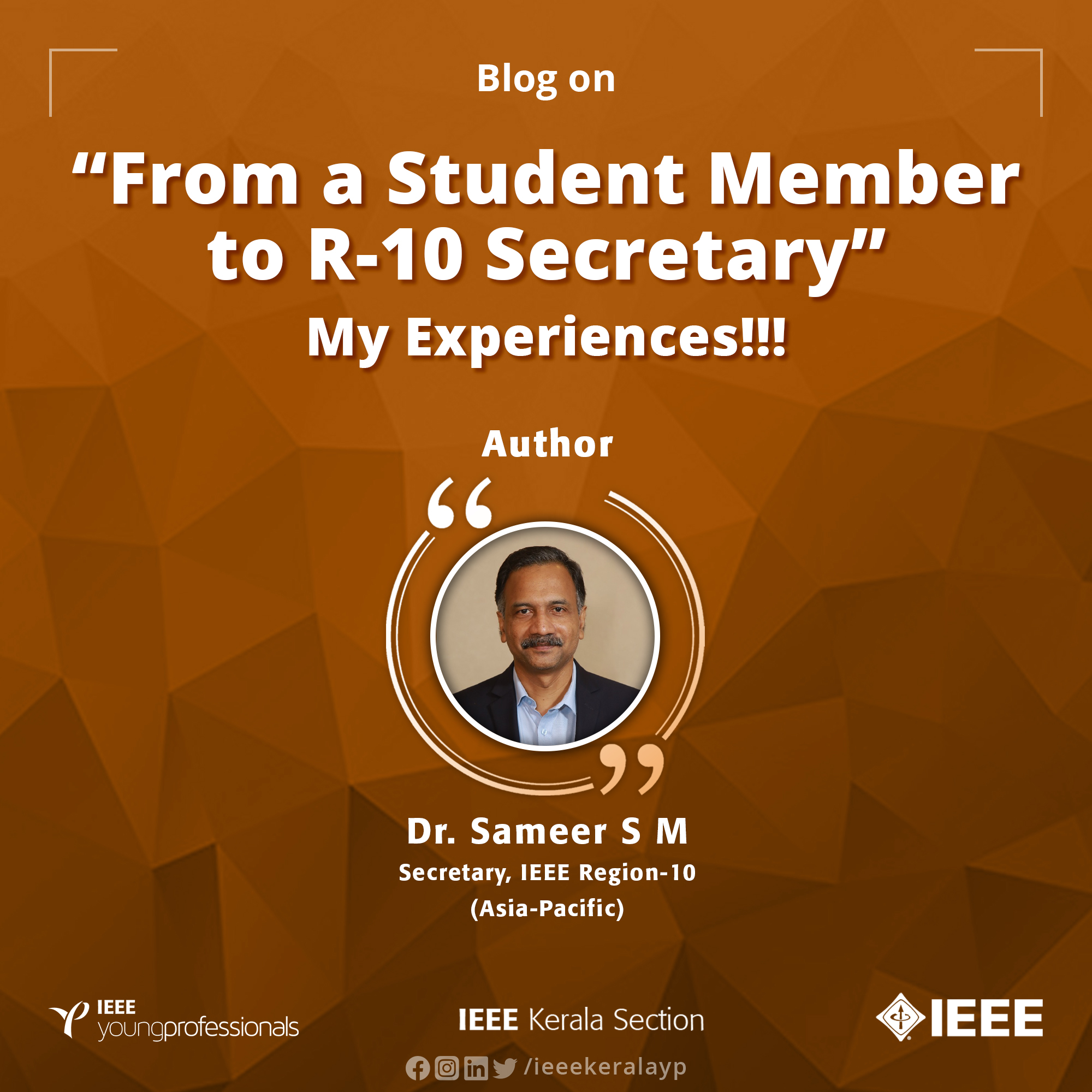From a Student Member to R-10 Secretary, My IEEE Experiences!!!