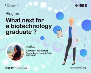 What next for a biotechnology graduate ?