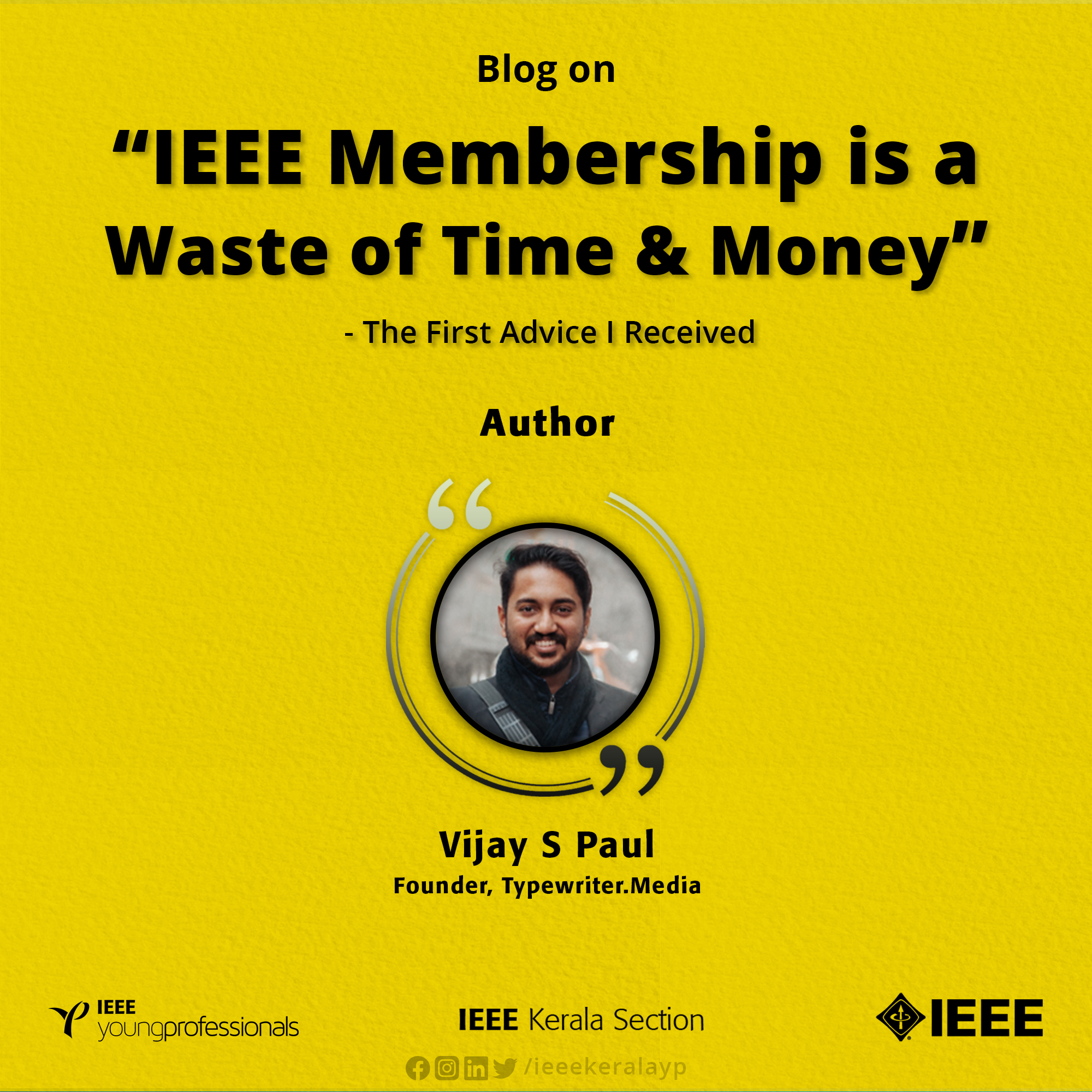 IEEE Membership is a Waste of Time & Money –  The First Advice I Received
