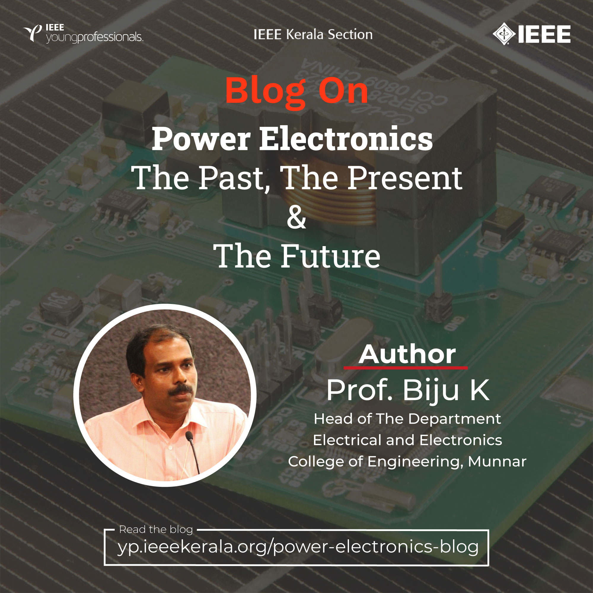 Power Electronics- The Past, Present, and Future